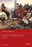 Gilliver, Kate: Caesar&#39;s Gallic Wars: 58-50 Bc