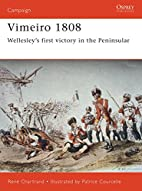 Vimeiro 1808: Wellesley's First Victory in…