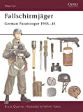 Quarrie, Bruce: Fallschirmjager: German Paratrooper 1935-45