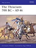 Webber, Christopher: The Thracians 700Bc - Ad 46