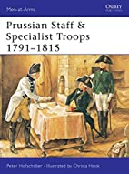 Prussian Staff & Specialist Troops 1791-1815…