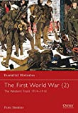 Simkins, Peter: The First World War: The Western Front 1914-1916