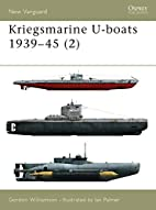 Kriegsmarine U-boats 1939-45 (2) (New…