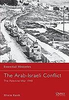 The Arab-Israeli Conflict: The Palestine War…