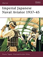 Imperial Japanese Naval Aviator 1937-45…
