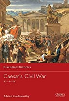 Caesar's Civil War by Adrian Goldsworthy