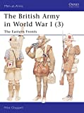 Chappell, Mike: The British Army in World War I: The Eastern Fronts