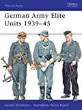 Williamson, Gordon: German Army Elite Units 1939-45