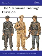 The Hermann Göring Division by Gordon…