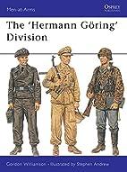 The Hermann Göring Division by Gordon…