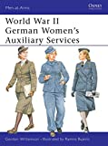 Williamson, Gordon: World War II German Women's Auxiliary Services