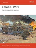 Zaloga, Steve: Poland 1939: The Birth of Blitzkrieg