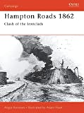 Konstam, Angus: Hampton Roads 1862 : Clash of the Ironclads