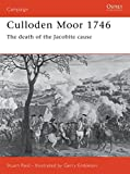 Reid, Stuart: Culloden Moor 1746: The Death Of The Jacobite Cause
