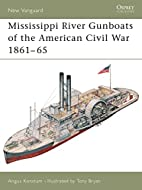 Mississippi River Gunboats of the American…