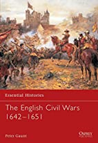 The English Civil Wars, 1642-1651 by Peter…