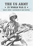 Henry, Mark R.: The US Army in World War II