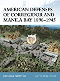 McGovern, Terrance: American Defenses of Corregidor and Manila Bay 1898-1945