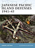 Japanese Pacific Island Defenses 1941-45…