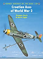Croatian Aces of World War 2 (Osprey…
