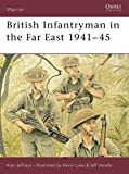 Jeffreys, Alan: British Infantryman in the Far East 1941-45