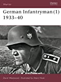 Westwood, David: German Infantryman 1933-40