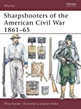 Katcher, Philip: Sharpshooters of the American Civil War 1861-65