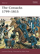The Cossacks 1799-1815 (Warrior) by Laurence…