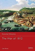 War of 1812 by Carl Benn