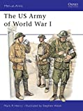 Henry, Mark: The Us Army of World War 1