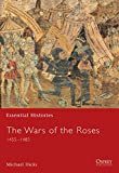 Hicks, M. A.: The Wars of the Roses : 1455-1485