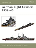 German Light Cruisers 1939-45 (New Vanguard)…