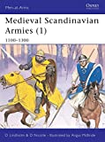 Nicolle, David: Medieval Scandinavian Armies, 1100 - 1300