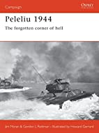 Peleliu 1944 : the forgotten corner of hell…