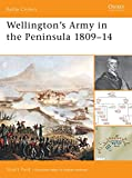 Reid, Stuart: Wellington's Army in the Peninsula 1809-1814