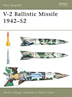 New Vanguard 82: V-2 Ballistic Missile…