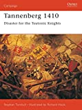 Turnbull, Stephen: Tannenberg 1410: Disaster for the Teutonic Knights