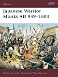 Turnbull, Stephen: Japanese Warrior Monks Ad 949-1603