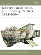 Modern Israeli Tanks and Infantry Carriers…