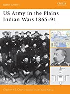 US Army in the Plains Indian Wars 1865-1891…