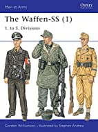The Waffen-SS 1 : 1. to 5. Divisions by…