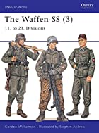 The Waffen-SS (3): 11. to 23. Divisions…