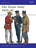 Men-at-Arms 398: The Texan Army 1836-46 by…