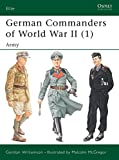 Williamson, Gordon: German Commanders of World War II