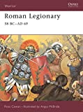 Cowan, Ross: Roman Legionary 58Bc-Ad69