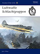 Aviation Elite Units 13: Luftwaffe…