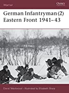 German Infantryman (2) Eastern Front 1941-43…