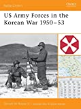 Boose, Donald W.: Us Army Forces in the Korean War 1950v53