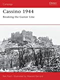Ford, Ken: Cassino 1944: Breaking the Gustav Line