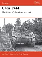 Caen 1944: Montgomery's Break-Out Attempt by…